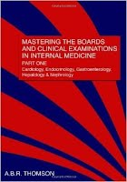 Mastering the Boards and Clinical Examinations in Internal Medicine