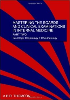 Mastering the Boards and Clinical Examinations in Internal Medicine, Part 2